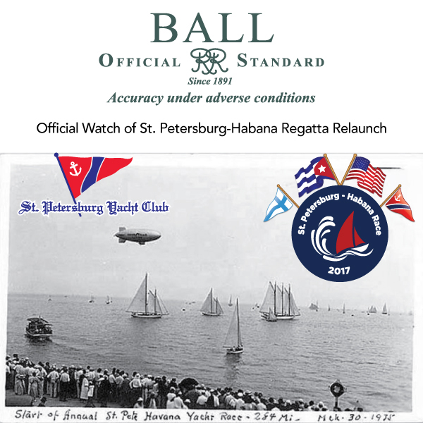 Ball Watch is the Official Watch of the St. Petersburg-Habana Regatta re-launch