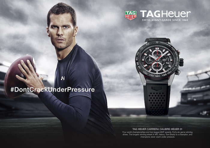 "Brady will be seen in the TAG Heuer ""Don't Crack Under Pressure"" campaign"