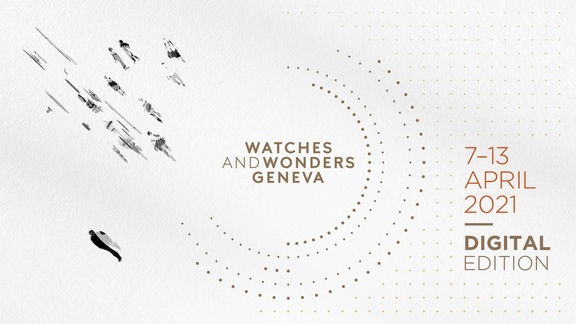 Watches & Wonders Geneva 2021
